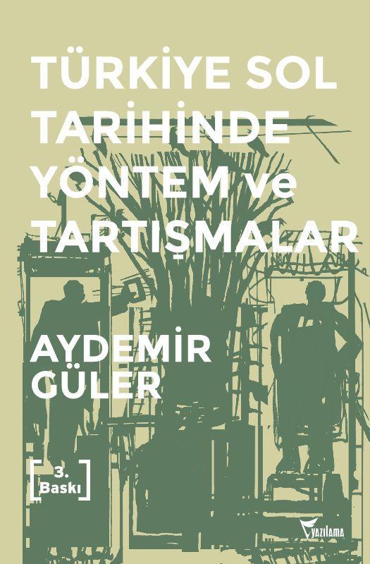 turkiye sol tarihinde yontem ve tartismalar_3 baski – kapak
