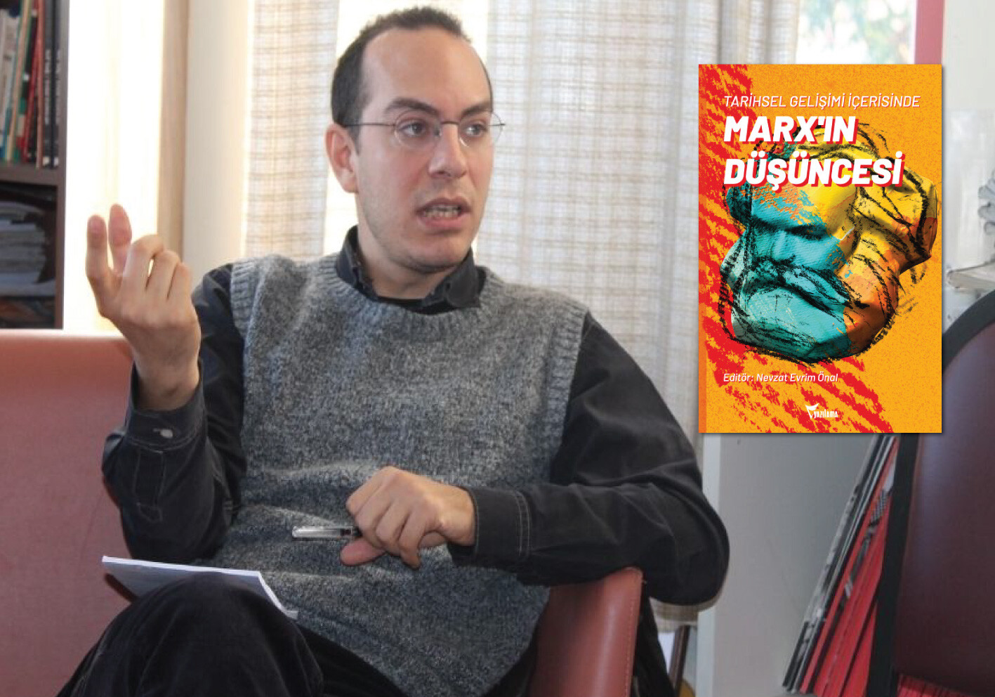 'Marx'ın Düşüncesi kitabını bir çıkış arayan insanlar için yazdık'